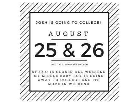 Studio Closed this Weekend - Move In Weekend at College