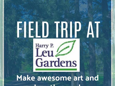 Field Trip at Leu Gardens