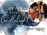 Feb 14th • Paint by Candlelight • Color Me Mine Aurora