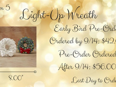 Christmas Pre-Order, Option 5: Light-Up Wreath