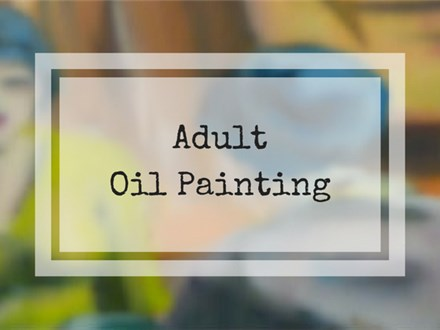 Oil Painting 101 for Adults