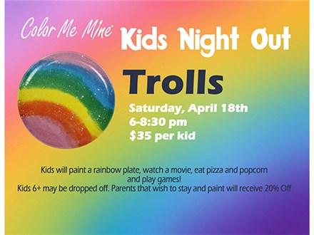 KIDS NIGHT OUT TROLLS - APRIL 18TH