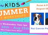 Kids Art Workshop - Paint A Pet 8/18