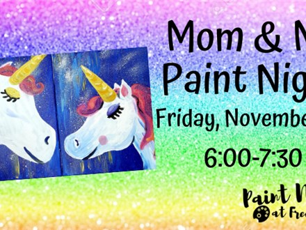 Mom & Me Paint Night, November 8th