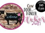 Oct. 26th Cow Door Hanger
