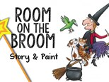 Room on the Broom Story & Paint - October 10