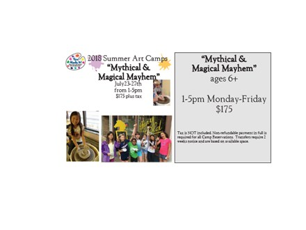"Week Long Summer Art Camp: ""Mythical & Magical Mayhem"" July 23-27th, 2018"