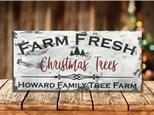 12x24 Rustic Wood Tree Farm Sign ages 21 & up BYOB 12/11/20