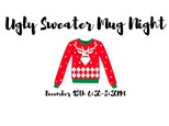 Ugly Sweater Mug Night