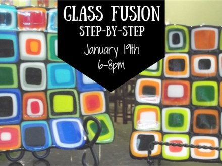 Glass Fusion: Step-by-Step Class