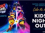 KIDS NIGHT OUT: The Lego Movie 2 - February 16