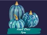 Textured Pumpkins Adult Class - October 7, 2021