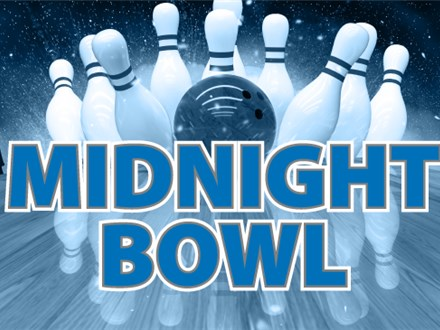 Midnight Bowling Fri-Sat 9 PM-12 AM