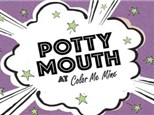 POTTY MOUTH 18+ONLY