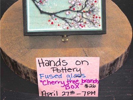You Had Me at Merlot - Fused Glass Cherry Tree Branch Box - April 27th