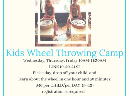 June Kids Wheel Throwing Camp