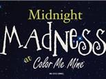 MIDNIGHT MADNESS ~ 6/17/20