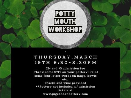 Potty Mouth Workshop