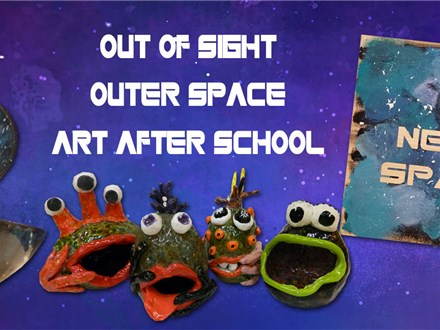 Art After School: Out of Sight Outer Space - Mesquite Elementary-Oct/Nov