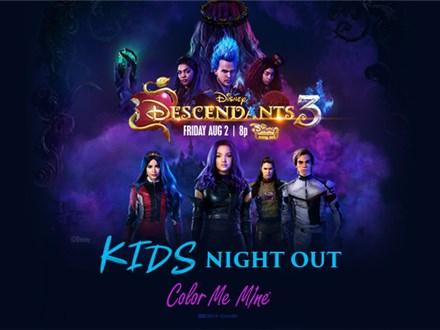 Kids Night Out - Descendants 3 - August 9
