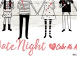 Date Night - Valentine's Day!