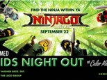 Kids Night Out - NINJAGO! Sep 22nd