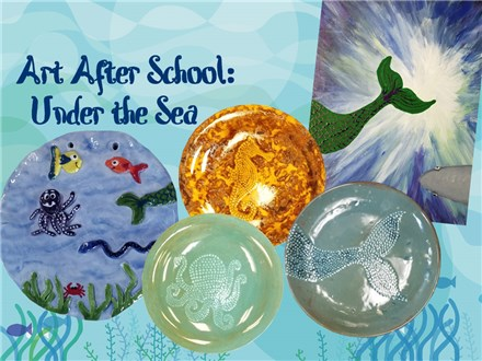 Art After School: Under the Sea - Cottonwood Elementary - Oct/Nov 2018