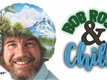 Adults Night Out: Bob Ross & Chill - March 22