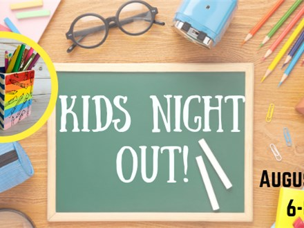 Kids Night Out!