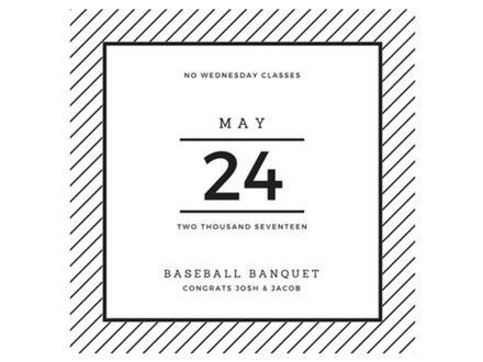 No Wednesday Class - Baseball Banquet May 24