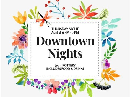 Downtown Nights-April 18th