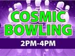 Cosmic Bowling Sun 2-4 PM