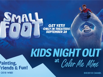 Kids Night Out: Smallfoot- Sept. 14th