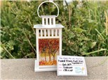 You Had Me at Merlot - Fused Glass Fall Tree Lantern - Oct 2nd
