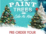 Pre-Order Holiday Trees at Color Me Mine - Ridgewood