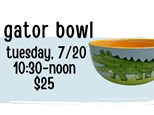 Pottery Patch Camp Tuesday, 7/20 POTTERY: Gator Bowl