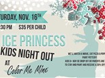 Ice Princess - Kids Night Out - November 16th