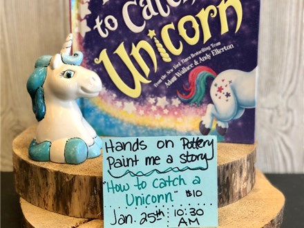 Paint Me a Story - How to catch a Unicorn - Jan 25th - 10:30am