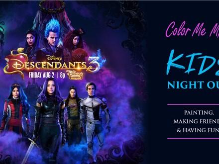 Kids Night Out - Descendants 3! - Aug. 10
