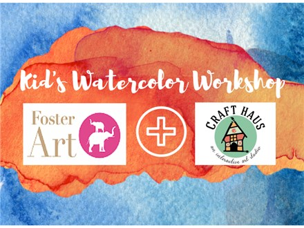 Foster Art Kid's Watercolor Workshop