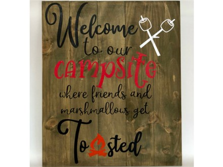 Welcome to Our Campsite Wood Painting 06/13
