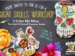 Sugar Skulls Workshop - Saturday, October 6