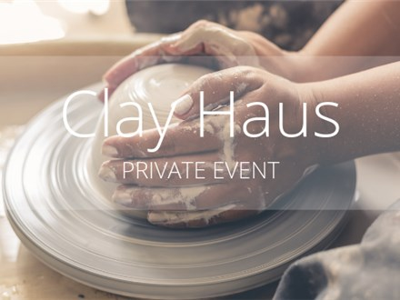 Private Event at Clay Haus