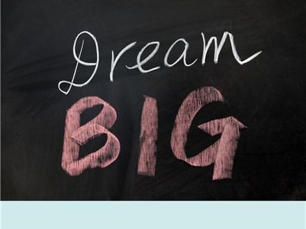 Dream Big Event!