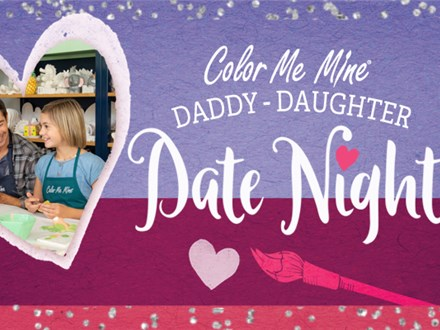 Daddy Daughter Date Night: February 8th, 6pm