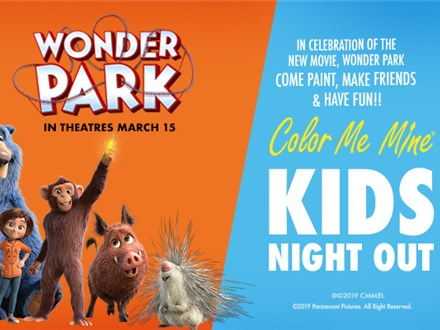 Kids Night Out: Wonder Park - Friday, March 15th @ 6pm
