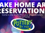 Take Home Art Reservations at POTTERY BY YOU!