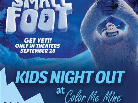 Kids Night Out - SmallFoot! Sep 28