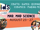 Summer Camp: Mad, Mad Science Week - August 23 - 27