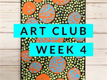 Art Club Week 4